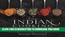 [PDF] The Indian Cooking Course: Techniques - Masterclasses - Ingredients - 300 Recipes Popular