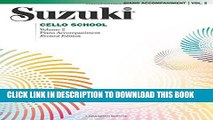 Read Now Suzuki Cello School, Piano Accompaniment: Volume 2 PDF Online