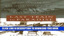 [Ebook] Last Train to Paradise: Henry Flagler and the Spectacular Rise and Fall of the Railroad