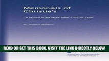 [FREE] EBOOK Memorials of Christie s: : a record of art sales from 1766 to 1896, (Volume 2) ONLINE