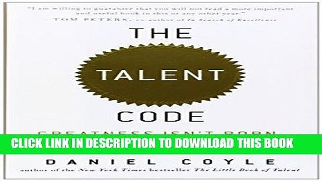 [Read] Ebook The Talent Code: Greatness Isn t Born. It s Grown. Here s How. New Version