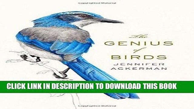 [Read] Ebook The Genius of Birds New Version