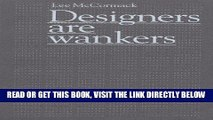 [READ] EBOOK Designers Are Wankers ONLINE COLLECTION