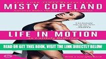 [READ] EBOOK Life in Motion: An Unlikely Ballerina BEST COLLECTION
