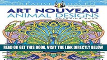 [READ] EBOOK Dover Creative Haven Art Nouveau Animal Designs Coloring Book (Adult Coloring) BEST