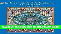 [READ] EBOOK Dover Publications-Decorative Tile Designs Coloring Book (Dover Design Coloring