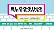[READ] EBOOK Blogging for Creatives: How designers, artists, crafters and writers can blog to make