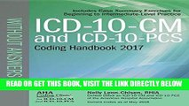 [READ] EBOOK ICD-10-CM and ICD-10-PCS Coding Handbook, without Answers, 2017 Rev. Ed. ONLINE