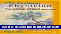 [FREE] EBOOK The Resilient Physician: Effective Emotional Management for Doctors   Their Medical