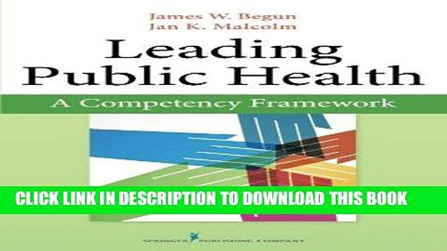[FREE] EBOOK Leading Public Health: A Competency Framework BEST COLLECTION