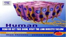 [FREE] EBOOK Human Histology: With STUDENT CONSULT Online Access, 3e by Alan Stevens (Nov 10 2004)