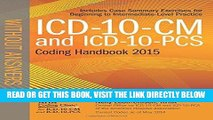 [FREE] EBOOK ICD-10-CM and ICD-10-PCS Coding Handbook, without Answers, 2015 Rev. Ed. BEST