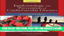 [READ] EBOOK Epidemiology And Prevention Of Cardiovascular Diseases: A Global Challenge BEST