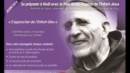 Avent 2016 : Retraite en ligne avec le P. Marie-Eugène