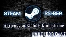 Steam Rehber - Aktivasyon Kodu Etkinleştirme