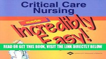 [READ] EBOOK Critical Care Nursing Made Incredibly Easy! (Incredibly Easy! Series®) ONLINE