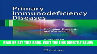[READ] EBOOK Primary Immunodeficiency Diseases: Definition, Diagnosis, and Management ONLINE