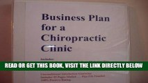 [READ] EBOOK Expanded Business Plan for a Chiropractic Clinic (Expanded Fill-in-the-Blank Business