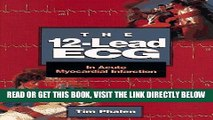 [READ] EBOOK The 12-Lead ECG: In Acute Myocardial Infarction BEST COLLECTION