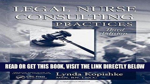 [FREE] EBOOK Legal Nurse Consulting, Third Edition: Legal Nurse Consulting Practices, Third