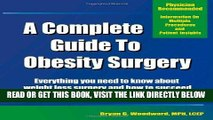[READ] EBOOK A Complete Guide to Obesity Surgery: Everything You Need to Know About Weight Loss