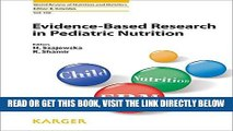 [FREE] EBOOK Evidence-Based Research in Pediatric Nutrition (World Review of Nutrition and