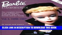 Ebook Barbie Fashion: The Complete History of the Wardrobes of Barbie Doll, Her Friends and her