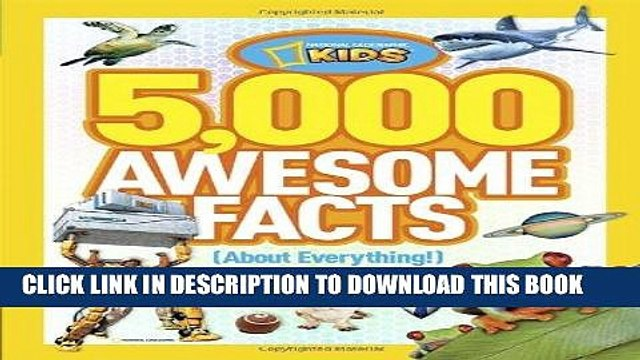 Ebook 5,000 Awesome Facts (About Everything!) (National Geographic Kids) Free Download