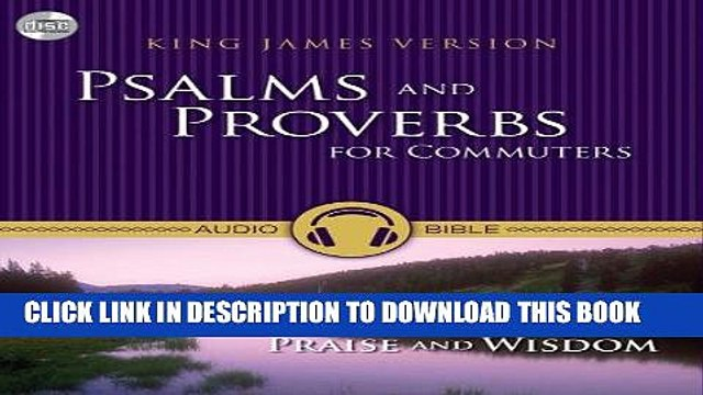 Best Seller KJV, Psalms and Proverbs for Commuters, Audio CD: 31 Days of  Praise and Wisdom from
