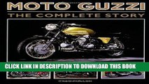 Ebook Moto Guzzi: The Complete Story (Crowood Motoclassics) Free Read