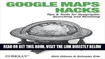 [DOWNLOAD] PDF Google Maps Hacks: Foreword by Jens   Lars Rasmussen, Google Maps Tech Leads New