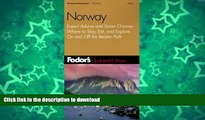 FAVORITE BOOK  Fodor s Norway, 5th Edition: Expert Advice and Smart Choices: Where to Stay, Eat,