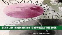 Best Seller Deviant Eyes, Deviant Bodies Free Read