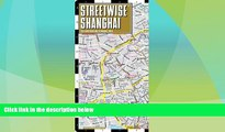 Buy NOW  Streetwise Shanghai Map - Laminated City Center Street Map of Shanghai, China  Premium