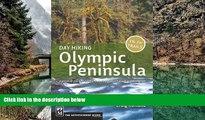 Best Deals Ebook  Day Hiking Olympic Peninsula: National Park/Coastal Beaches/Southwest Washington