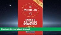 READ  Michelin Red Guide 2004 Suisse/Schweiz/Svizzera (Michelin Red Guide: Suisse, Schweiz, and