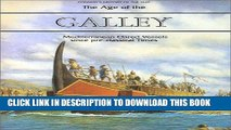 Ebook The Age of the Galley: Mediterranean Oared Vessels Since Pre-Classical Times (Conway s
