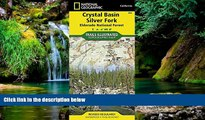 Must Have  Crystal Basin, Silver Fork [Eldorado National Forest] (National Geographic Trails