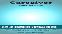 Best Seller Caregiver. Caregiver Guide Features: Caregiver Advice   Support, Assisted Living, Home
