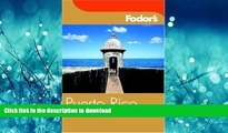 FAVORIT BOOK Fodor s Puerto Rico, 3rd Edition (Fodor s Gold Guides) READ EBOOK