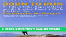 Ebook Born to Run: A Hidden Tribe, Superathletes, and the Greatest Race the World Has Never Seen