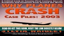 [EBOOK] DOWNLOAD Why Planes Crash Case Files: 2003 GET NOW