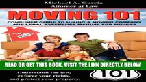 [EBOOK] DOWNLOAD Moving 101: Consumer Guide to Hiring a Moving Company and Legal Reference Manual