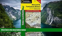 Big Deals  Merced and Tuolumne Rivers [Stanislaus National Forest] (National Geographic Trails