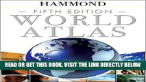 [READ] EBOOK Hammond World Atlas Fifth Edition ONLINE COLLECTION