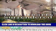 Read Now TWO HEARTS SURRENDERED (Two Hearts Wounded Warrior Romance Book 1) PDF Online