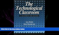 For you Technological Classroom Blueprint for Success