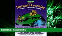 eBook Here Barron s Guide to Distance Learning: Degrees, Certificates, Courses (Barrons Guide to