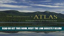 [READ] EBOOK The Adirondack Atlas: A Geographic Portrait of the Adirondack Park (Adirondack Museum