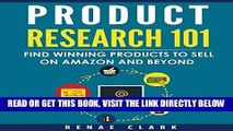[FREE] EBOOK Product Research 101: Find Winning Products to Sell on Amazon and Beyond ONLINE